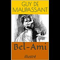 Bel-Ami: illustré (French Edition)