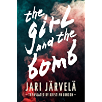 The Girl and the Bomb (Graffiti Trilogy Book 1)