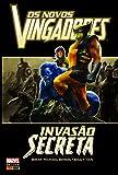 Os Novos Vingadores - Invasão Secreta - Volume 1