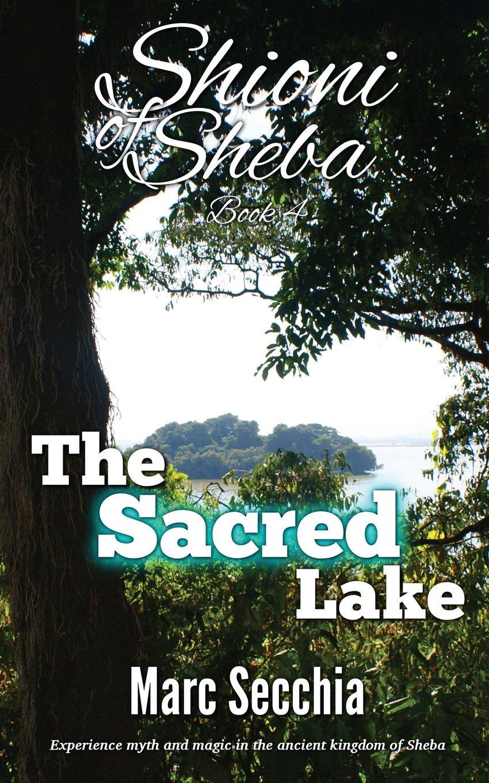 The Sacred Lake (Shioni of Sheba) (Volume 4) pdf