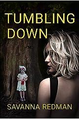 Tumbling Down (Amanda J. Wilde Book 1) Kindle Edition