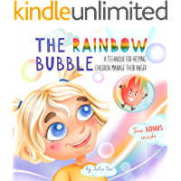 The Rainbow Bubble: A Technique for Helping Children Manage Their Anger