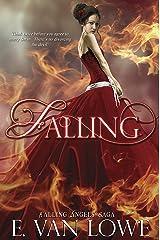 Falling (Falling Angels Saga Book 4) Kindle Edition