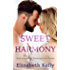 Sweet Harmony: Book One, Harmony Falls Series