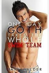 One Gay Goth Takes The Whole Swim Team