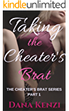 Taking the Cheater's Brat: Taboo Rough First Time