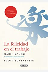 La felicidad en el trabajo (Spanish Edition) Kindle Edition