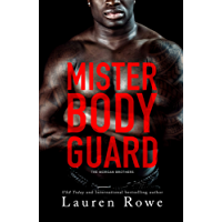 Mister Bodyguard (The Morgan Brothers Book 4) (English Edition)