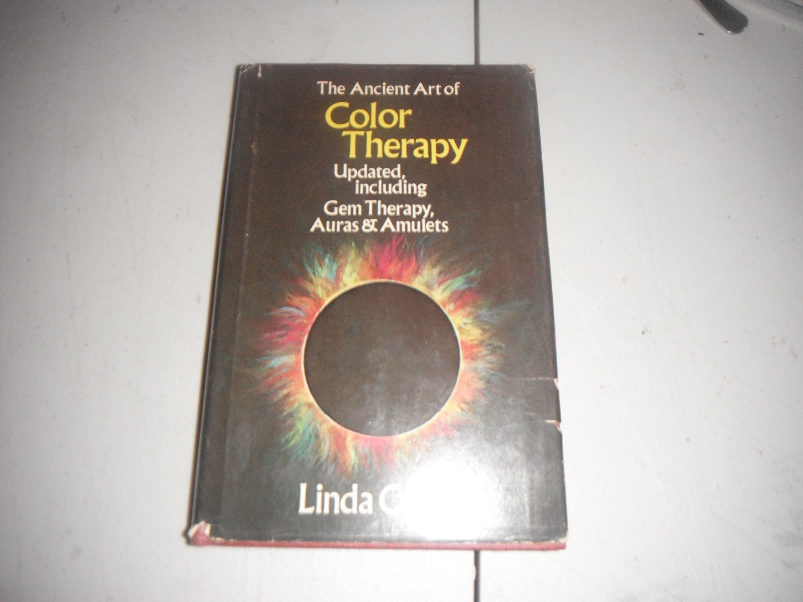 The art of color book - The Ancient Art Of Color Therapy Updated Including Gem Therapy Auras And Amulets Linda A Clark 9780815952060 Amazon Com Books