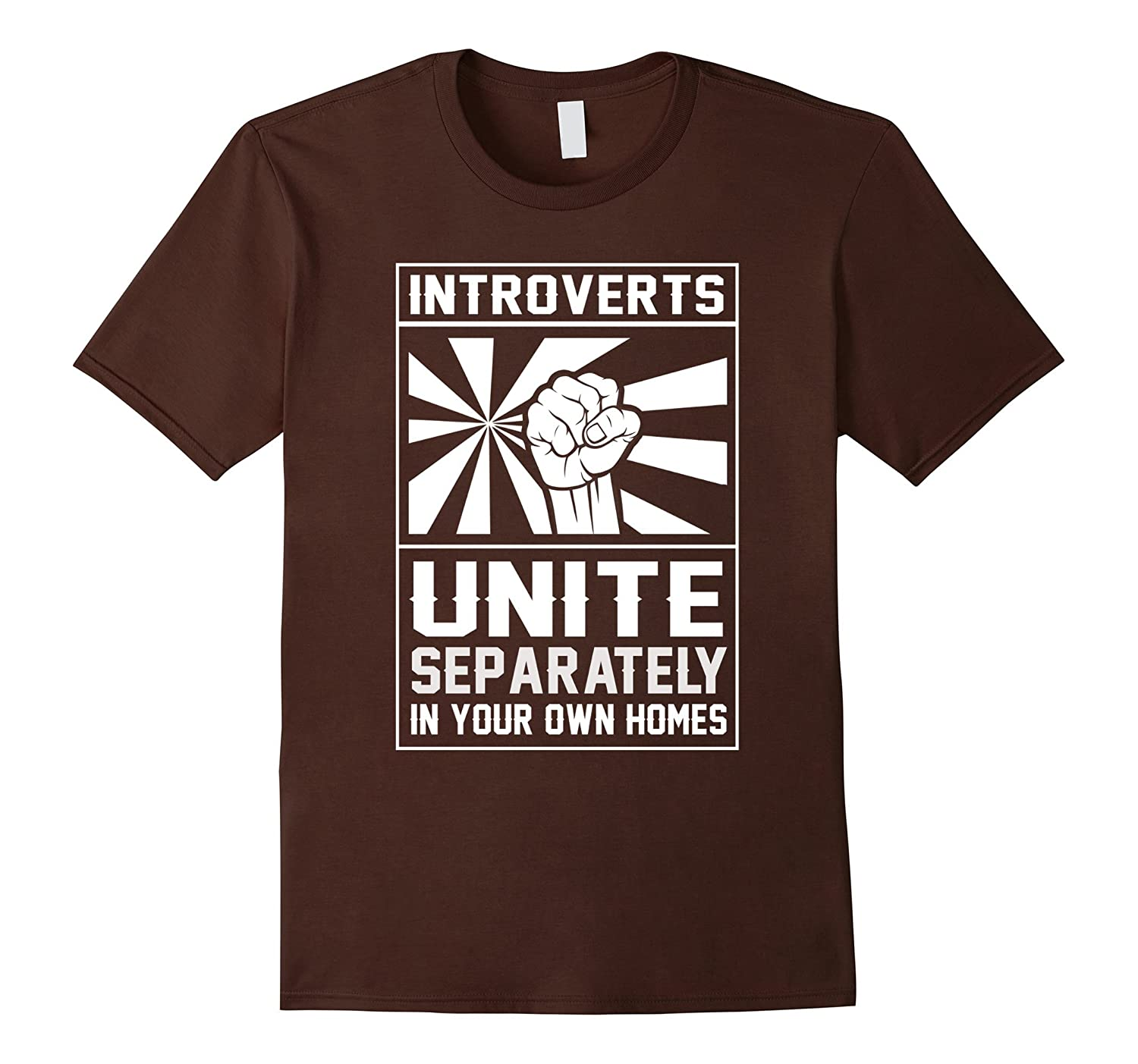 Introverts Unite Separately In Your Own Homes Shirt-TD ...