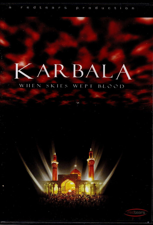 Amazon com: KARBALA: When skies wept Blood: VARIOUS SCHOLARS