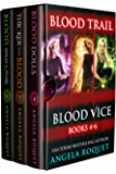 Blood Trail (Blood Vice Books 4-6)