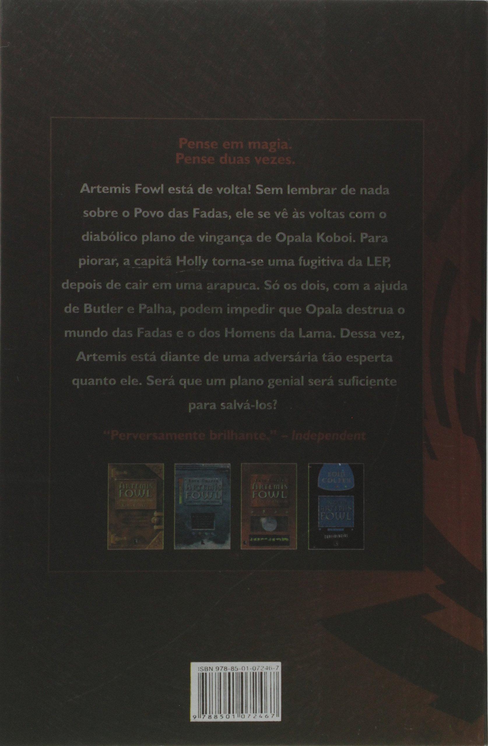 Artemis Fowl. A Vingança De Opala - Volume 4 (Em Portuguese do Brasil): Eoin Colfer: 9788501072467: Amazon.com: Books