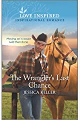 The Wrangler's Last Chance (Red Dog Ranch) Mass Market Paperback