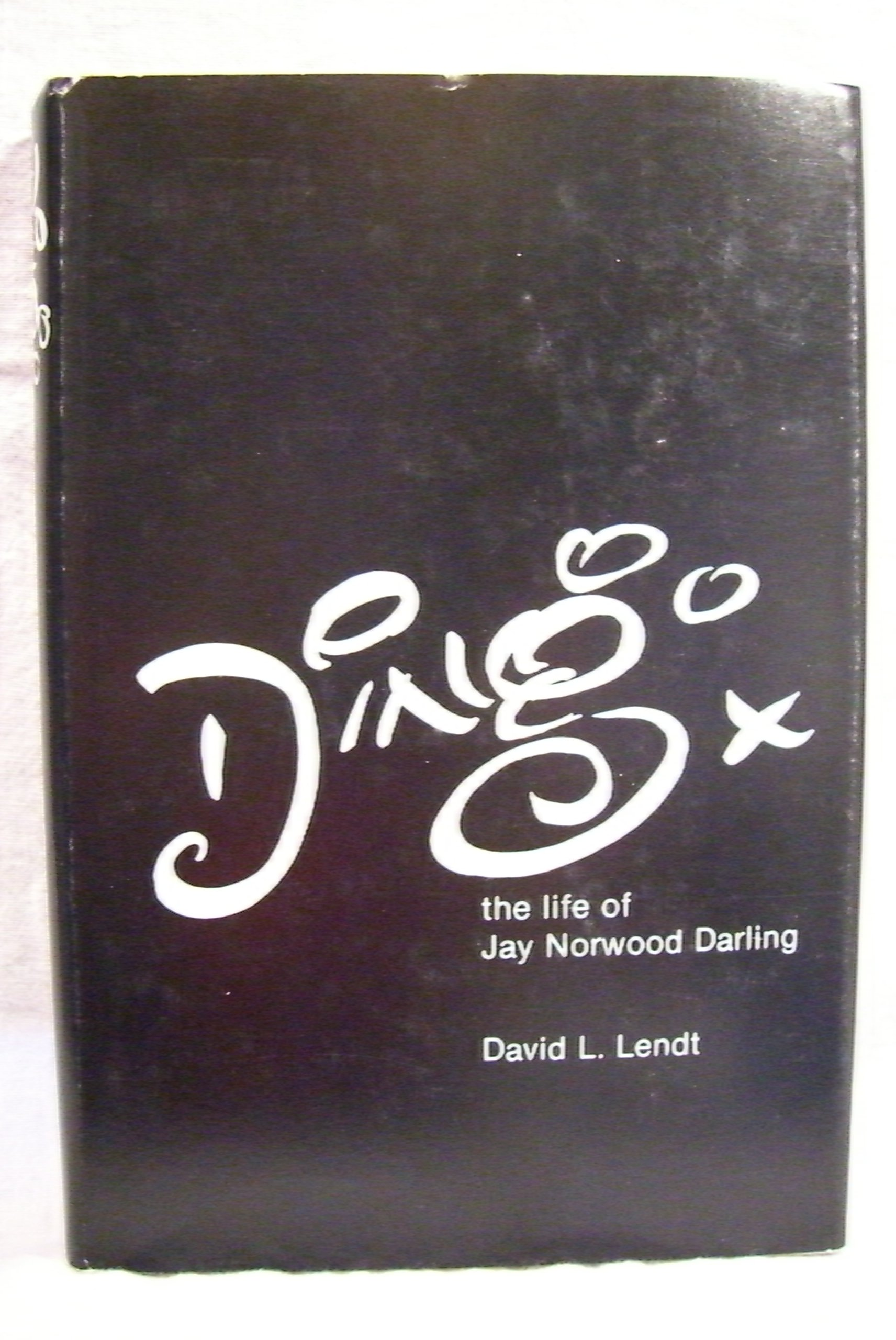 Read Online Ding: the Life of Jay Norwood Darling pdf