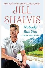 Nobody But You (Cedar Ridge Book 3) Kindle Edition