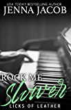 Rock Me Slower (Licks Of Leather Book 3)