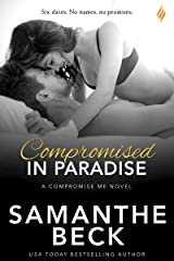 Compromised in Paradise (Compromise Me Book 3) Kindle Edition