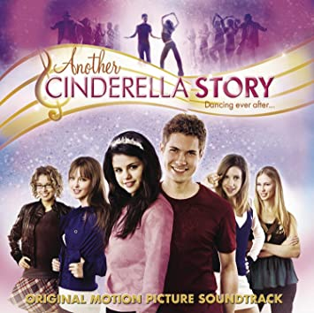 Another cinderella story movie mp3 songs download.