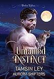 Untamed Instinct (Alaska Alphas Book 1)