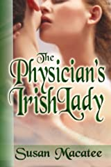 The Physician's Irish Lady Kindle Edition