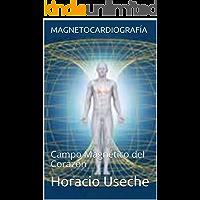 MAGNETOCARDIOGRAFÍA: Campo Magnético del Corazón (04062018 nº 1)
