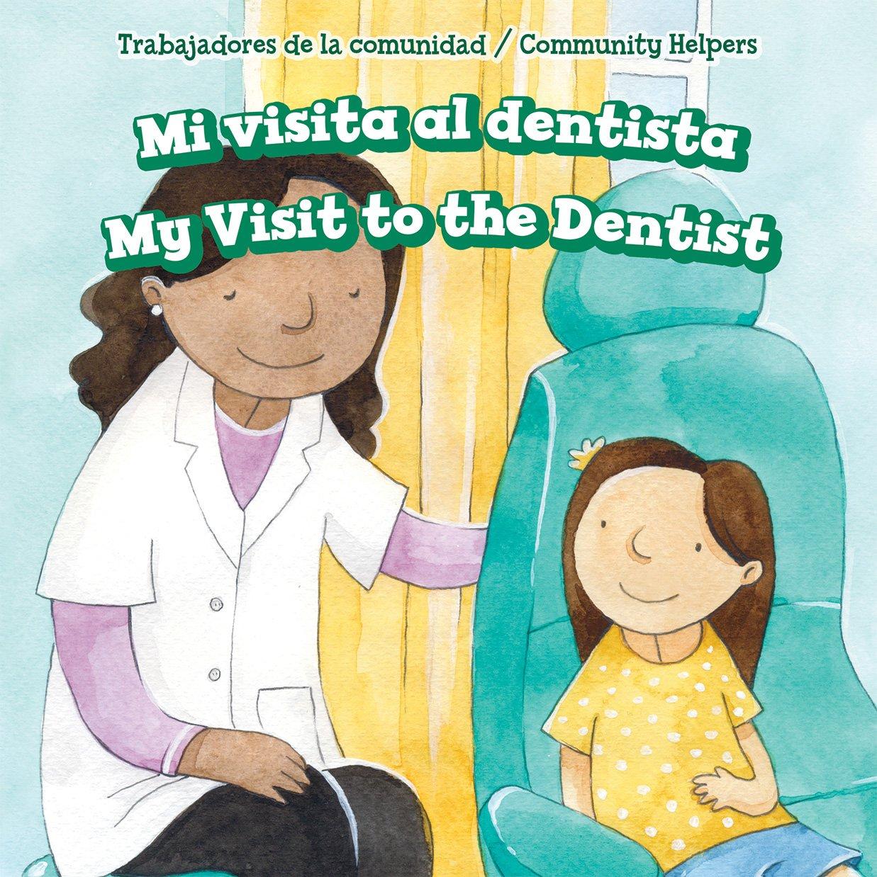 Download Mi Visita Al Dentista / My Visit to the Dentist (Trabajadores de La Comunidad / Community Helpers) (Spanish and English Edition) pdf