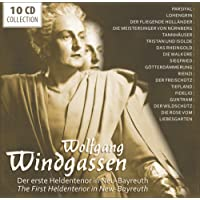 Wolfgang Windgassen: The First Heldentenor in New-Bayreuth