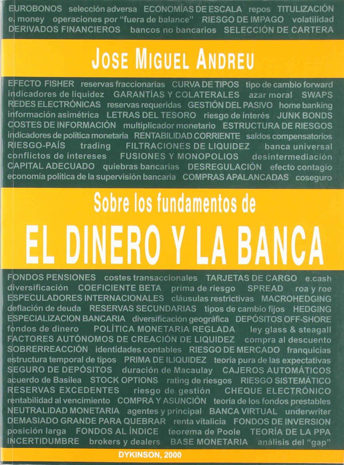 Sobre Los Fundamentos Del Dinero Y La Banca (Spanish Edition): José Miguelandreu García: 9788481556704: Amazon.com: Books