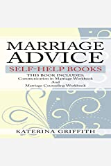 Marriage Advice: Self-Help Books: This Book Includes: Communication in Marriage Workbook and Marriage Counseling Workbook Audible Audiobook