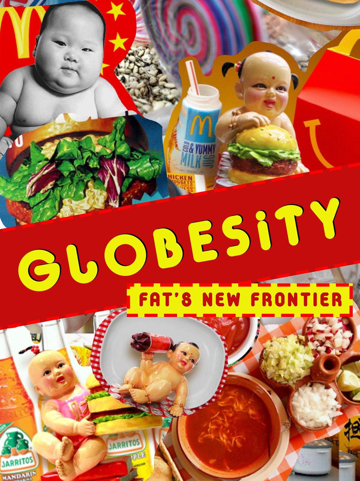 Globesity: Fat's New Frontier on Amazon Prime Video UK