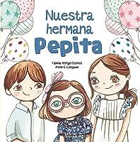 Nuestra Hermana Pepita (Emociones Valores Y