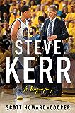 Steve Kerr: A Biography