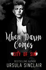 When Dawn Comes: City of Sin Kindle Edition