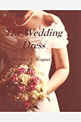 The Wedding Dress (short story) Kindle Edition