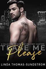 Tease Me Please: A collection of supernatural first chapters Kindle Edition