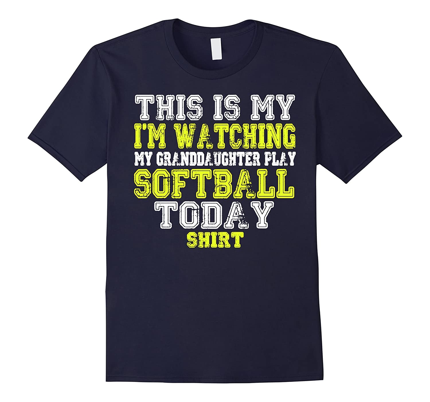 This Is My Im Watching My Granddaughter Softball T Shirt-CD