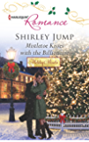 Mistletoe Kisses with the Billionaire (Holiday Miracles)