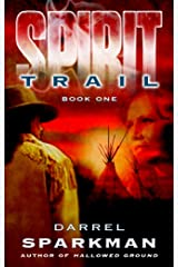 Spirit Trail Kindle Edition