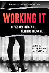 Working It (Sexual Expression Book 2) Kindle Edition