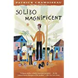 Solibo Magnificent (Vintage International)