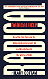 Radical Help: How we can remake the relationships between us and revolutionise the welfare state (English Edition)