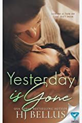 Yesterday Is Gone (The Yesterday Series Book 1) Kindle Edition
