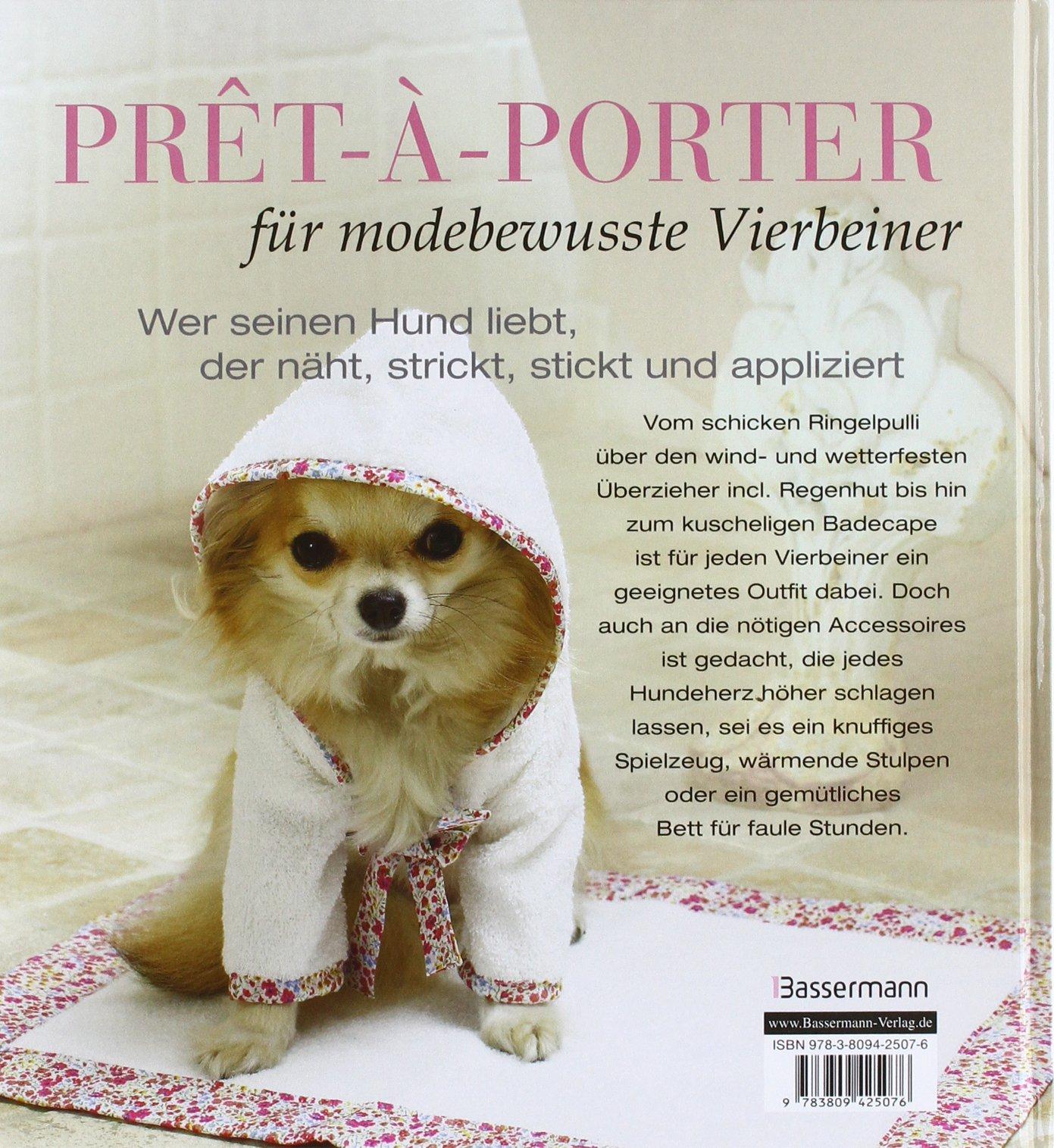Mode für Hunde: Einfache Projekte zum Nähen und Stricken: Amazon.de ...