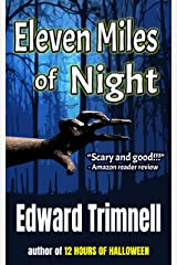 Eleven Miles of Night: a novel Kindle Edition