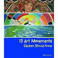 13 Art Movements Children Should Know (13...children Should Know)