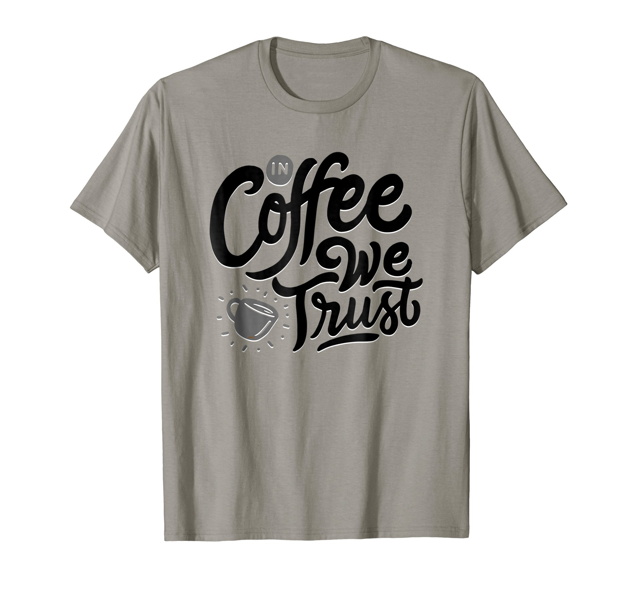 In-Coffee-We-Trust-Funny-Humor-T-Shirt-Tee-Gift-Shirt