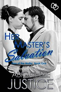 Her Master's Salvation (Men of the Mafia Book 1)
