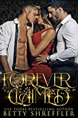 Forever Claimed: (Crowned and Claimed Series, Book 3) Kindle Edition