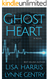 Ghost Heart: A Medical Thriller